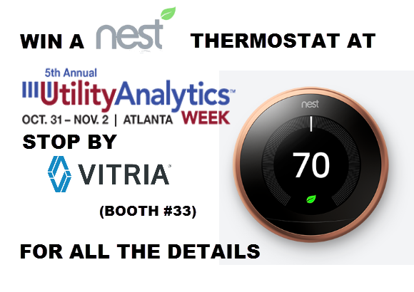 Win a Nest Thermostat - Visit Vitria's Booth for more information