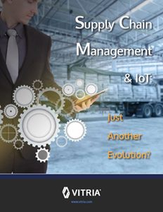 Vitria Whitepapger: Supply Chain Management and IoT: Just another evolution?