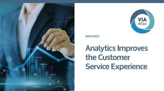 Analytics Improves The Customer Service Experience