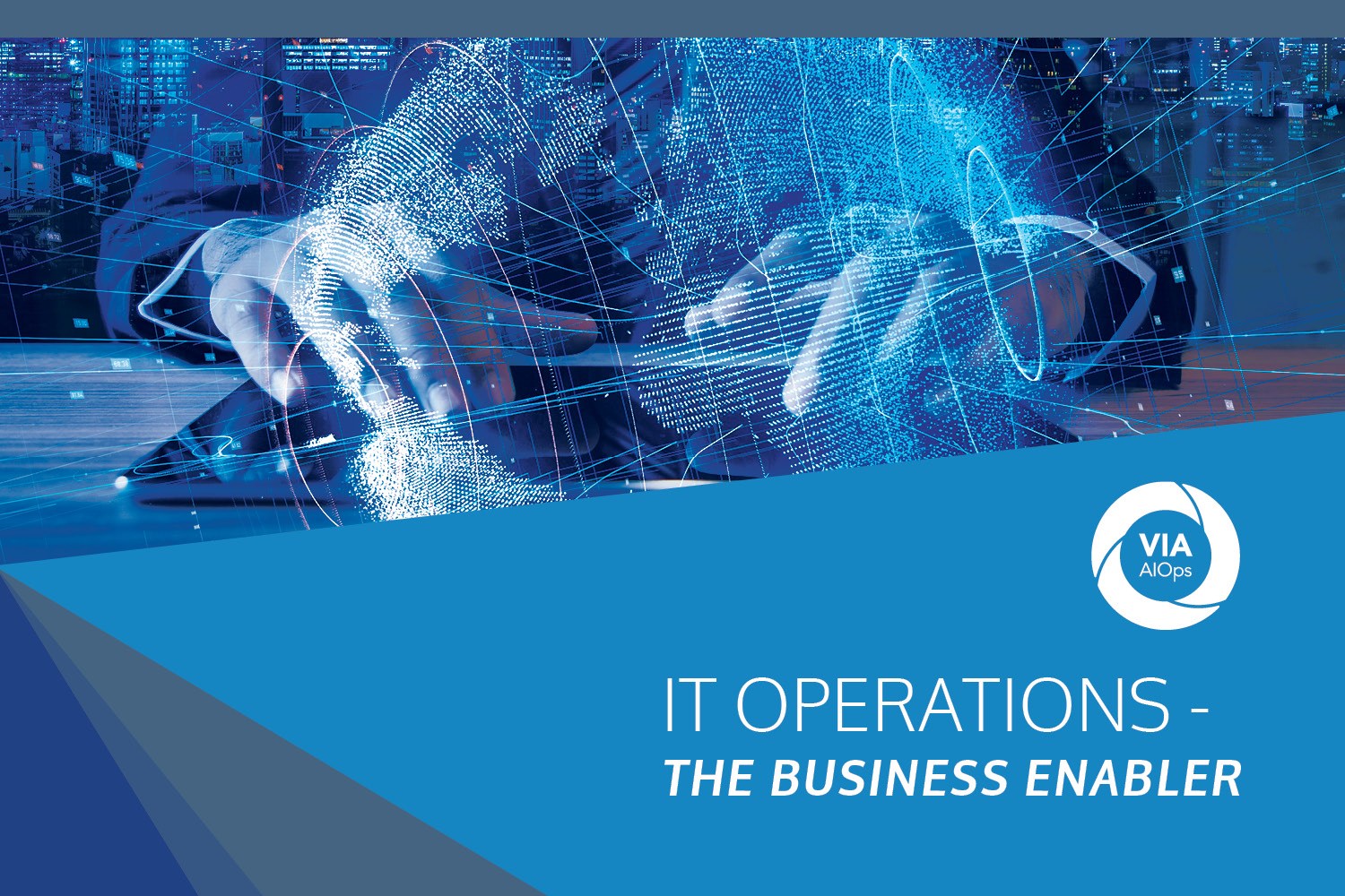 Download the Guide: IT Operations - The Business Enabler