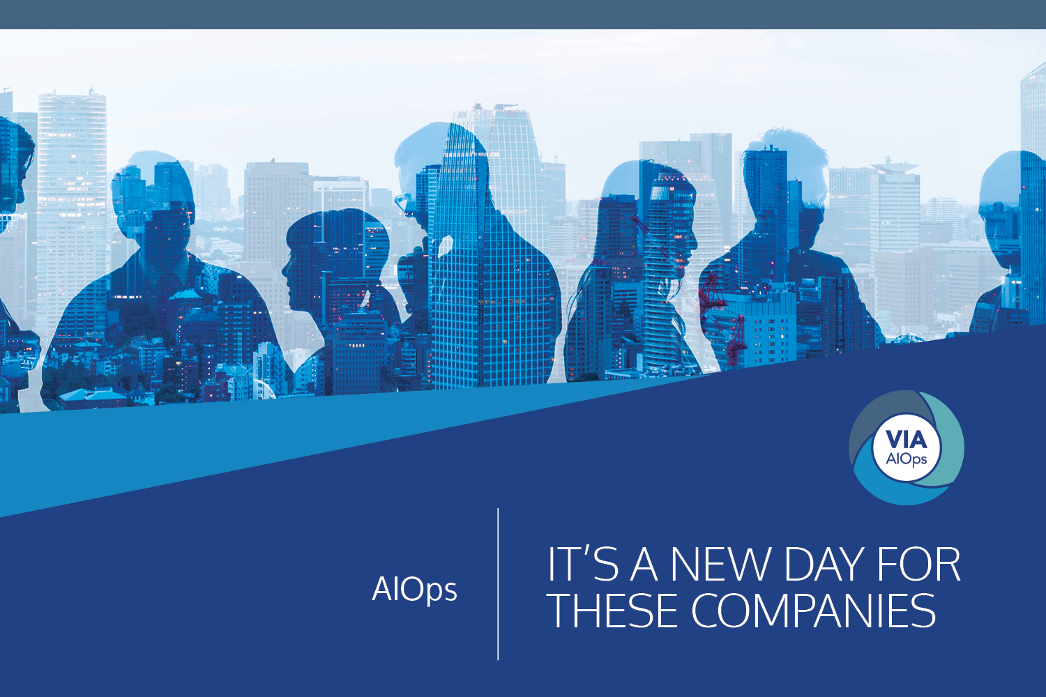 Download the Use Cases: AIOps: It's A New Day For These Companies