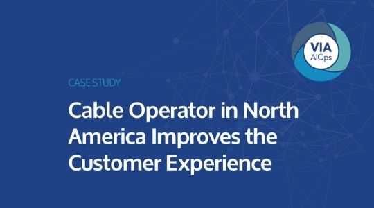 Cable Operator in North America Improves the Customer Experience