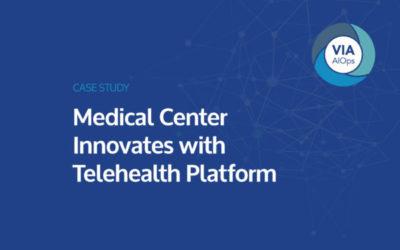 Medical Center Innovates with Telehealth Platform