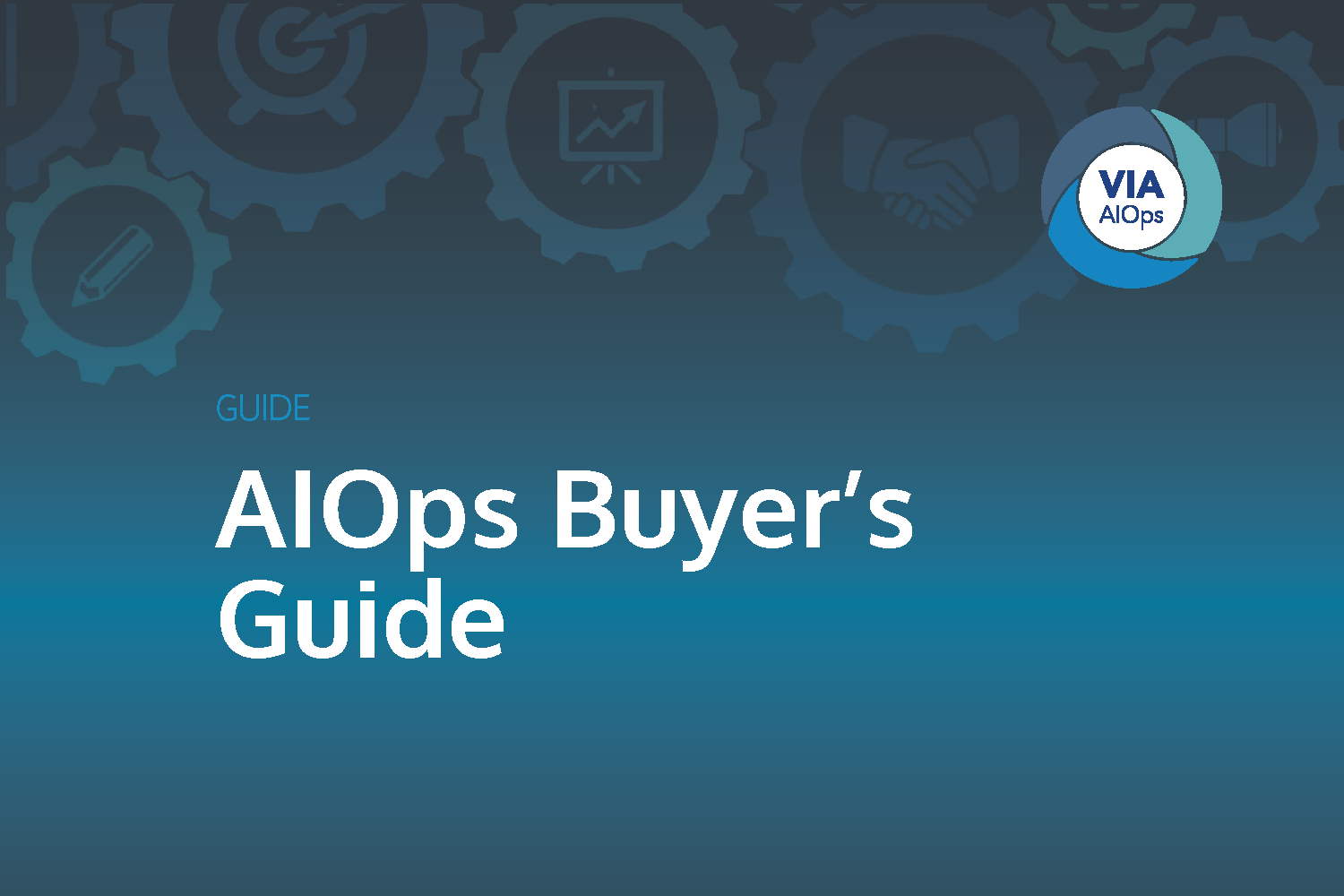 Download the Guide: AIOps Buyer's Guide