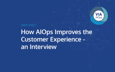 How AIOps Improves the Customer Experience – an Interview