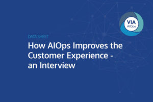 realize a service oriented operating model with via aiops use case