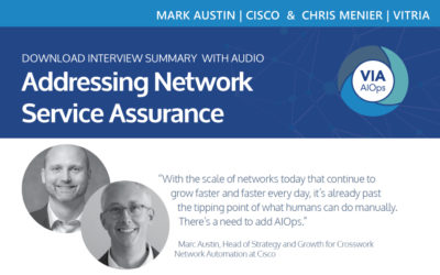 Addressing Network Service Assurance: A conversation with Chris Menier of Vitria and Marc Austin of Cisco Briefing