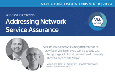 Addressing Network Service Assurance: A conversation with Chris Menier of Vitria and Marc Austin of Cisco Podcast