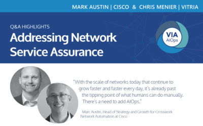 Addressing Network Service Assurance: A conversation with Chris Menier of Vitria and Marc Austin of Cisco Q&A